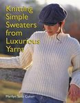 Knitting Simple Sweaters from Luxurious Yarn